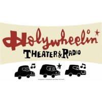 ドライブインシアター&ラジオ!「ホーリーホイーリン・シアター&ラジオ」