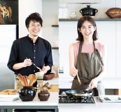 レシピも公開!人気料理研究家コウケンテツさん×高垣麗ちゃん「40代からの最幸な家庭料理」