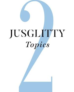 JUSGLITTY Topics2